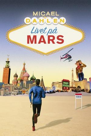Dahlen_Livet på Mars_mellan