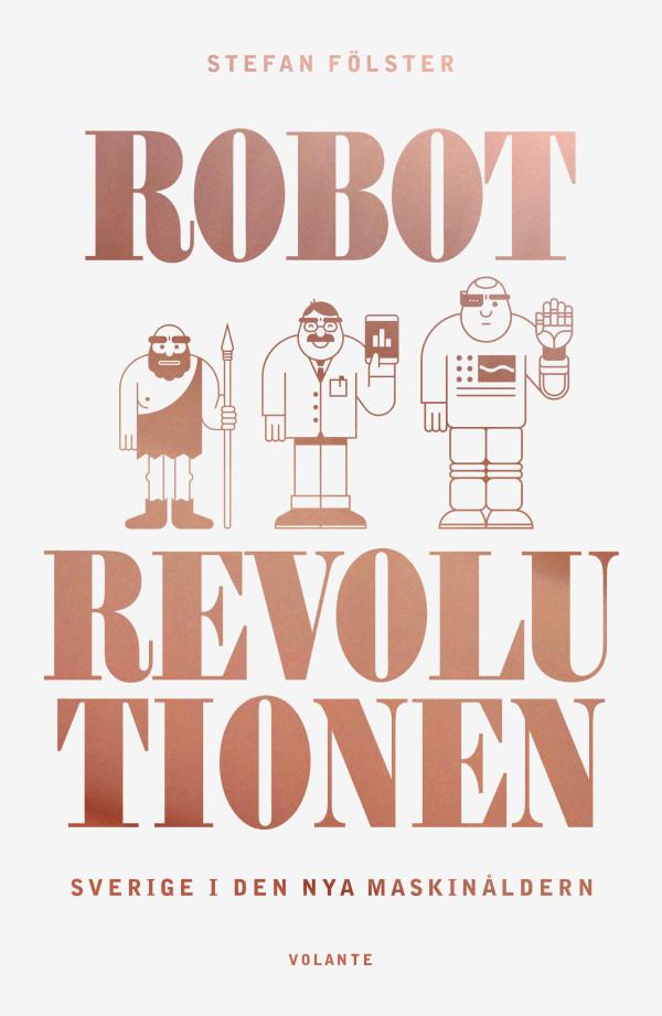 Fölster-Robotrevolutionen-Säljomslag-150910