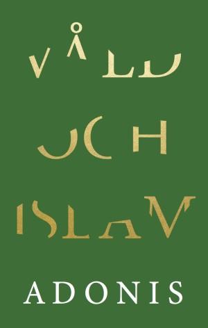 Adonis Våld och islam
