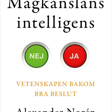 Magkänslans intelligens av Alexander Norén. Omslag Jonas Lindén